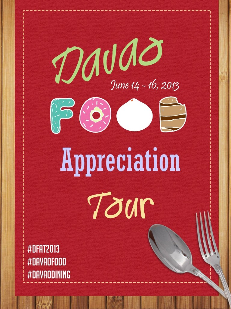 Davao Food Appreciation Tour 2013 (DFAT 2013)